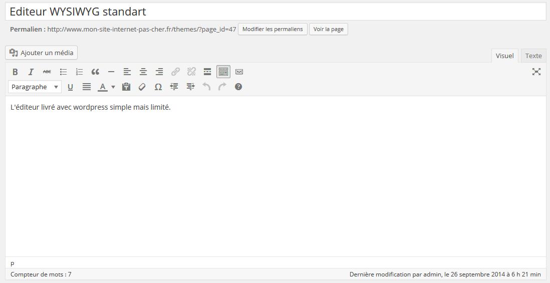 L'éditeur natif WordPress, simple d'utilisation mais limité